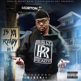Is Ya Ready Vol. 1 Big Ready front cover