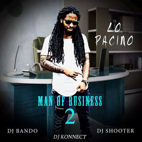 """Lo Pacino - """"Man Of Business 2"""" DJ Konnect  front cover"""