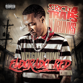 Strictly 4 The Traps N Trunks (Welcome Home Eldorado Red Edition) Traps-N-Trunks front cover