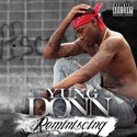 Reminiscing by Yung Donn