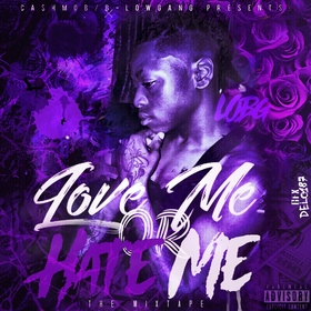 LOBG - Love Me Or Hate Me MellDopeAF front cover