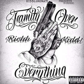 Family Over Everything 1KiddRich front cover