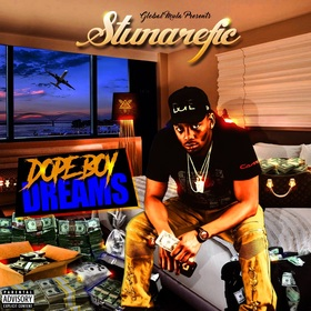Dope Boy Dreams Stunarefic front cover