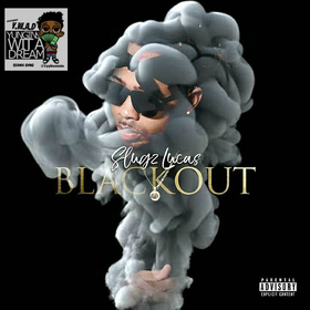 Slugz Lucas - BlackOut TyyBoomin front cover