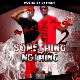 Something Outta Nothing (Ray Bands x Young Quan) DJ Fresh front cover