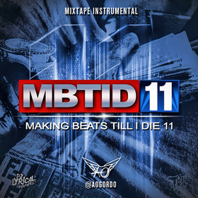 Making Beats Till I Die 11 DJ LYRICAL front cover