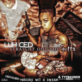 Luh Ced - Straight Out The Gutta TyyBoomin front cover