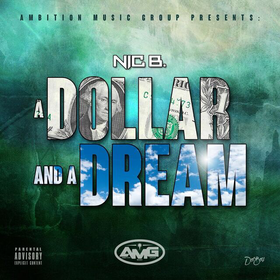 A Dollar And A Dream Nic B. front cover