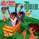Big Bank Take LiL' Bank by BankRoll614