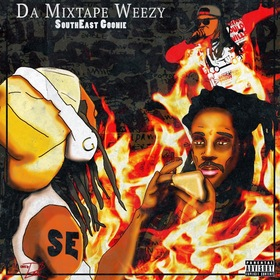 Da Mixtape Weezy Southeast Goonie front cover