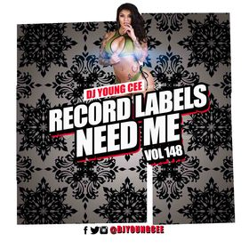 Dj Young Cee- Record Labels Need Me Vol 148 Dj Young Cee front cover