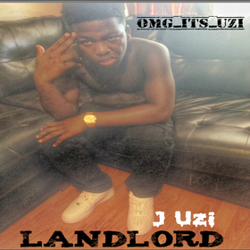 J Uzi - LANDLORD TyyBoomin front cover