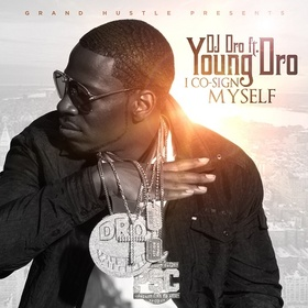 I Co-Sign Myself Young Dro front cover