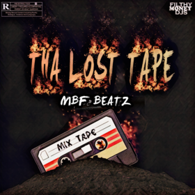 Tha Lost Tape Mbf Beatz front cover