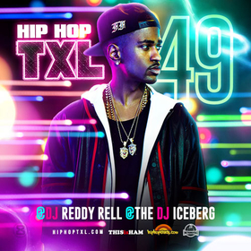 Hip Hop TXL Vol. 49 DJ Reddy Rell front cover