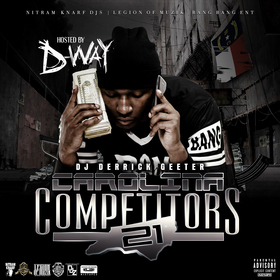 Dj Derrick Geeter - Carolina Competitors 21 ( Hosted By D-Way ) DJ DERRICK GEETER front cover