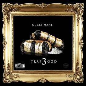 Trap God 3 Gucci Mane front cover