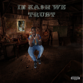 In Kash We Trust Dolo Kash front cover
