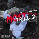 Tha Most Trill 2 by TooEasy Black