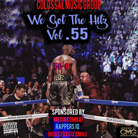 We Got The Hitz Vol.55 Presented By CMG Colossal Music Group front cover