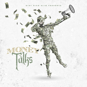 Money Talks DirtRich Records front cover