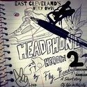 Headphone Heroin 2 by Fly Hendrix