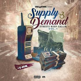 Supply & Demand: Streets Keep Callin Vol.1 Dj E-Dub front cover