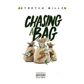 Chasing A Bag Stretch Millz front cover