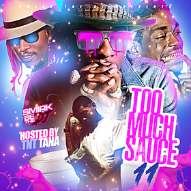 Too Much Sauce 11 DJ Smirk front cover