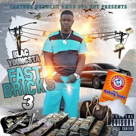 Fast Bricks 3 Blac Youngsta front cover