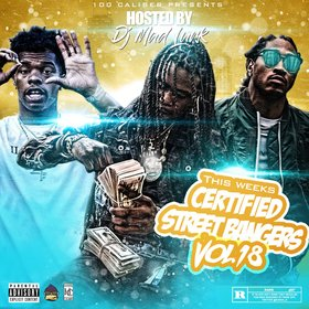 This Weeks Certified Street Bangers Vol.18 DJ Mad Lurk front cover