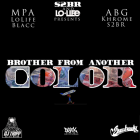 Brothers From Another Color LoLife Blacc front cover