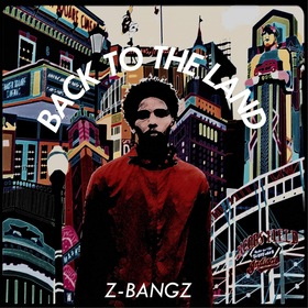 Back to the Land Z Bangz front cover