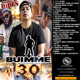 B.U.I.M.M.E. 30  Hosted by DJDES Presented by Shyheim Shyheim  front cover