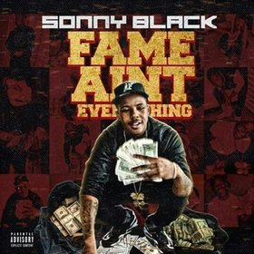 Fame Aint Everything Big Sonny Black front cover