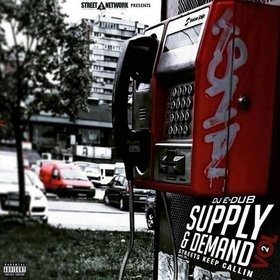 Supply & Demand: Streets Keep Callin Vol.2 Dj E-Dub front cover