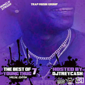 The Best Of Young Thug 7 Dj Trey Cash front cover