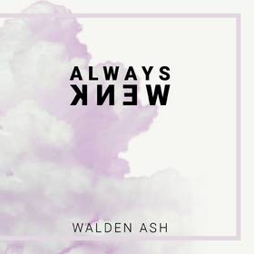 Always Knew Walden Ash front cover