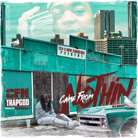 Came From Nothin EP CFN TrapGod front cover