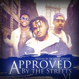 Approved By The Streets 6 DJ Kidd Styles front cover