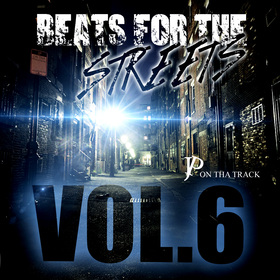 Beats For The Streets Vol. 6 Hosted By JP On Tha Track DJ Tony H front cover
