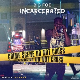 INCARCERATED Big Foe front cover