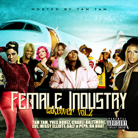 Female Industry Takeover Vol 2 Hosted By Tam Tam DJ Papito front cover