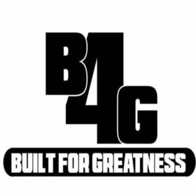 Built For Greatness: B4G Q Money B4G front cover