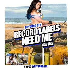Dj Young Cee- Record Labels Need Me Vol 163 Dj Young Cee front cover