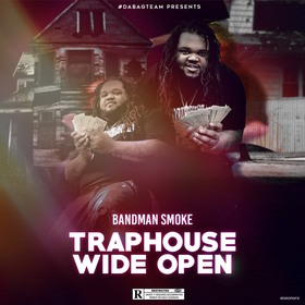 TrapHouse Wide Open Smoke front cover