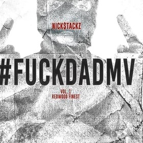 #FuckDaDMV Nick Stackz front cover
