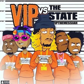 VIP vs The State VIP The Messiah front cover