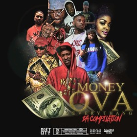 Money Ova Every Thang (Da Compilation) Moet City front cover