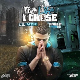 The Life I Chose 2 Lil Wise front cover